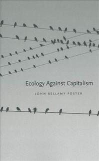 [해외]Ecology Against Capitalism (Hardcover)