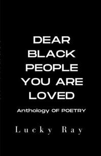 [해외]Dear Black People You Are Loved (Paperback)