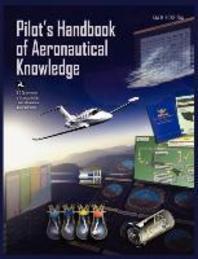 [해외]Pilots Handbook of Aeronautical Knowledge FAA-H-8083-25a (Paperback)