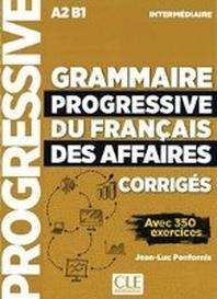 [해외]Grammaire progressive du francais des affaires - Niveau intermediaire. Loesungsheft