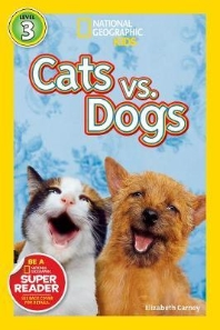 Cats vs Dogs: Level.3 (National Geographic Kids)