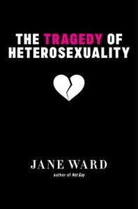 [해외]The Tragedy of Heterosexuality