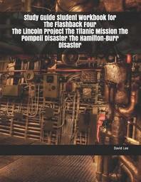 [해외]Study Guide Student Workbook for the Flashback Four the Lincoln Project the Titanic Mission the Pompeii Disaster the Hamilton-Burr Disaster (Paperback)