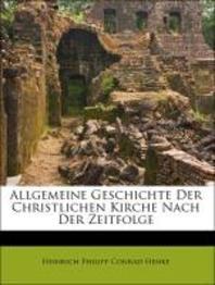 [해외]Allgemeine Geschichte Der Christlichen Kirche Nach Der Zeitfolge. (Paperback)