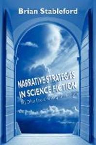 Narrative Strategies in Science Fiction and Other Essays on Imaginative Fiction