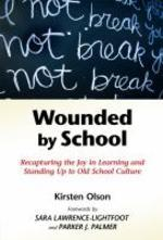 [해외]Wounded by School (Paperback)