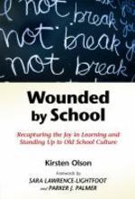 [해외]Wounded by School (Paperback)