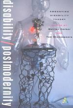 Disability/Postmodernity