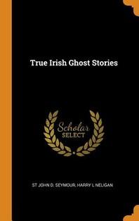 [해외]True Irish Ghost Stories (Hardcover)