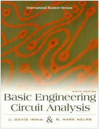 Basic Engineering Circuit Analysis, 9/E