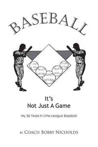 Baseball...It's Not Just a Game