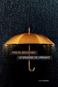 [해외]La Sagesse De L'Argent (Softcover)