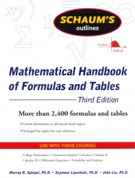 Schaum's Outlines Mathematical Handbook of Formulas and Tables, 3/e
