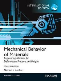 MECHANICAL BEHAVIOR OF MATERIALS, 4/E