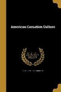 [해외]American Carnation Culture (Paperback)