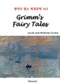 Grimm's Fairy Tales (영어로 읽는 세계문학 163)