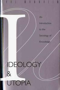 Ideology and Utopia