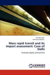 Mass Rapid Transit and Its Impact Assessment