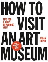 [해외]How to Visit an Art Museum (Hardcover)