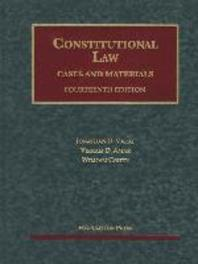 Constitutional Law, Cases and Materials, 14th