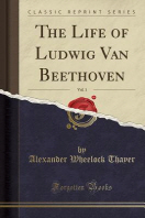 [해외]The Life of Ludwig Van Beethoven, Vol. 1 (Classic Reprint) (Paperback)