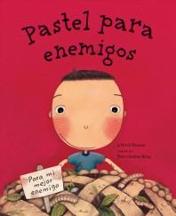 [해외]Pastel Para Enemigos (Enemy Pie Spanish Language Edition) (Hardcover)