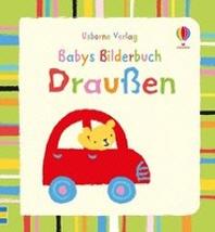 Babys Bilderbuch: Draußen