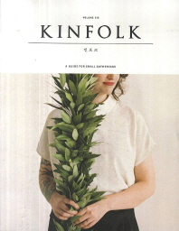 킨포크(Kinfolk) Vol.6
