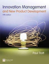 Innovation Management and New Product Development,