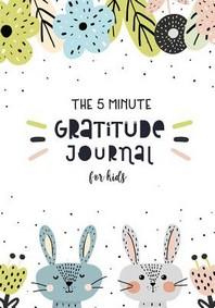 [해외]The 5 Minute Gratitude Journal for Kids
