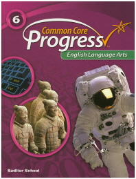 Common Core Progress English Language Arts. 6