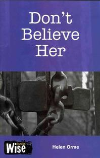 Don't Believe Her. by David and Helen Orme