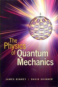 The Physics of Quantum Mechanics