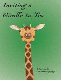 Inviting a Giraffe to Tea