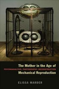 [해외]The Mother in the Age of Mechanical Reproduction