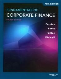Fundamentals of Corporate Finance (4th Edition Asia Edition)