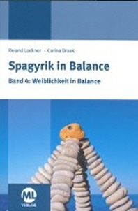 Spagyrik in Balance - Band 4: Weiblichkeit in Balance
