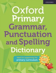 [해외]Oxford Primary Grammar Punctuation and Spelling Dictionary