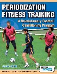 [해외]Periodization Fitness Training - A Revolutionary Football Conditioning Program