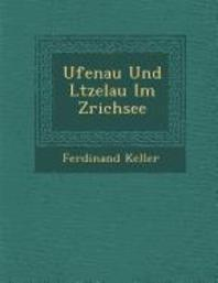 Ufenau Und L�tzelau Im Z�richsee