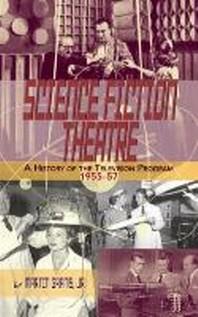 [해외]Science Fiction Theatre a History of the Television Program, 1955-57 (Hardback) (Hardcover)