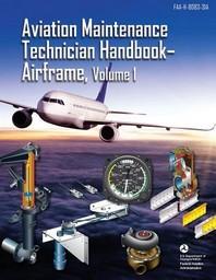 [해외]Aviation Maintenance Technician Handbook - Airframe, Volume 1