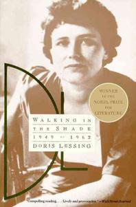 Walking in the Shade : Volume Two of My Autobiography--1949-1962