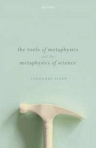 [해외]The Tools of Metaphysics and the Metaphysics of Science