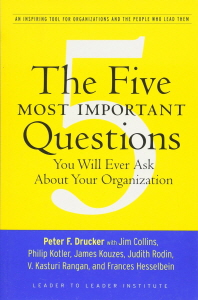 [보유]The Five Most Important Questions You Will Ever Ask about Your Organization