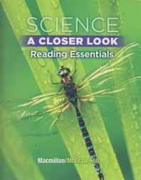 SCIENCE A CLOSER LOOK READING ESSENTIALS. 5