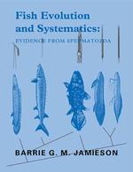 Fish Evolution and Systematics