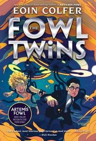 [해외]The Fowl Twins (a Fowl Twins Novel, Book 1) (Paperback)