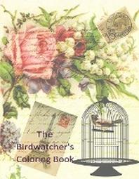 [해외]The Birdwatcher's Coloring Book