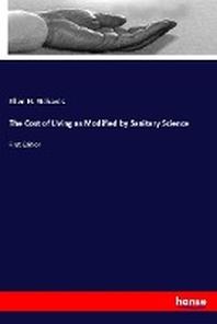 [해외]The Cost of Living as Modified by Sanitary Science
